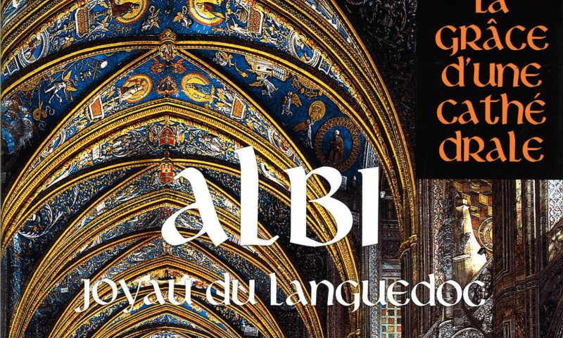 Les chantiers contemporains XXe et XXIe siècles – Albi joyau du Languedoc (La grâce d'une cathédrale)