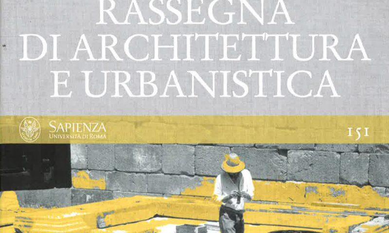Architecture contemporaine et ruines : trois exemples de pratique française – Rassegna di architettura e urbanistica
